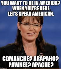 Sarah Palin Memes - high calibre candidate imgflip
