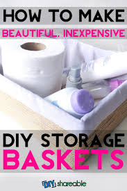 Make Beautiful by How To Make Beautiful Inexpensive Diy Storage Baskets In 15 Min