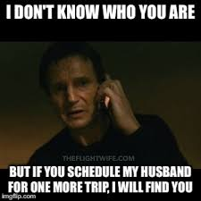 How To Find Memes - 25 memes that sum up pilot wife life perfectly the flight wife