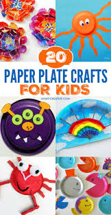 20 paper plate crafts for kids paper plate crafts