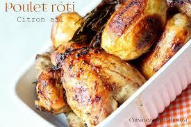 cuisiner un poulet roti poulet roti très tendre au citron et a l ail recettes faciles