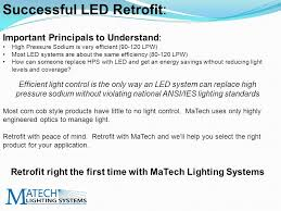most efficient lighting system 70 o spec compliant light source drive the light out without waste