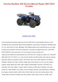 yamaha big bear 400 service manual repair 200 by scott dirago issuu