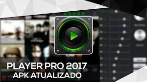 player pro apk playerpro player apk atualizado março 2017