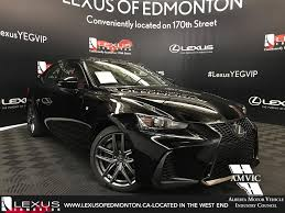 lexus cars 4 door new 2018 lexus is f sport series 2 4 door car in edmonton l14070