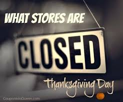 stores closed on thanksgiving 2014 plus when they opened in 2013