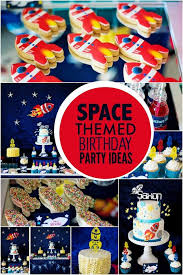 birthday party ideas for boys boy s space themed birthday party ideas spaceships and laser beams