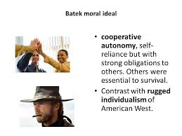 What Does Rugged Individualism Mean Chapter 5 Child Rearing Among Batek Ppt Video Online Download