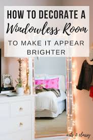 room ideas how to decorate a room without windows arts and classy with some room ideas it requires a lot of planning lighting but with this project it will be less stressful this will be fun