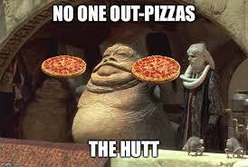 Jabba The Hutt Meme - jabba the pizza hutt imgflip