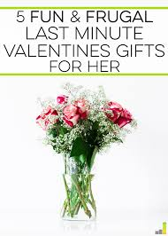 valentines gifts 5 and frugal last minute valentines gifts for frugal