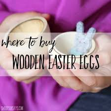 where to buy easter eggs where to buy hollow wooden easter eggs swoodson says
