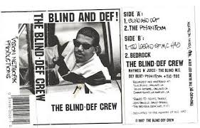 The Blind Will See The Deaf Will Hear Lyrics The Blind Mc U2013 Blind And Def Lyrics Genius Lyrics