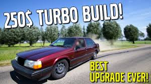 build your own volvo volvo 940 budget drifter 250 turbo build hits boost ep2