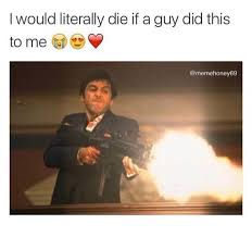 Scarface Meme - dating fails scarface dating fails wins funny memes dating
