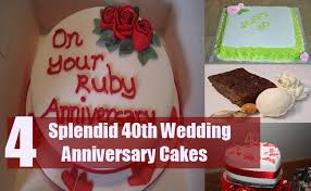 Splendid 40th Wedding Anniversary Cakes Top 4 Cakes For 40th