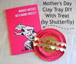 Diy Mother S Day Card by Running With A Glue Gun Mother U0027s Day Clay Tray Diy With Treat