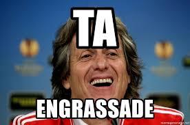Jorge Jesus Memes - ta engrassade jorge jesus 4 meme generator