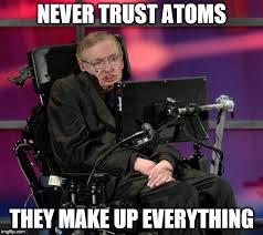 Stephen Hawking Meme - stephen hawking memes imgflip