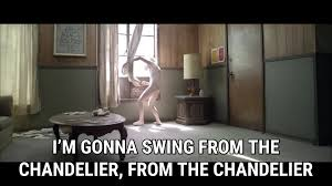 Lyrics Of Chandelier By Sia Chandelier Official Video Lyrics Sia Song In Images