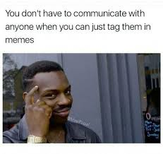 Don Meme - dopl3r com memes you don t have to communicate with anyone