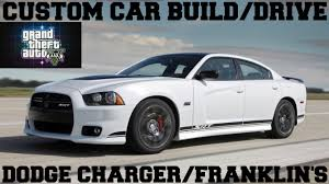 how to build a dodge charger gta 5 custom car build drive 39 dodge charger srt8 franklin s
