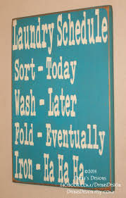 Laundry Room Decor Signs by Best 25 Turquoise Laundry Rooms Ideas On Pinterest Laundry Room