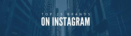 branding addicts brand board modern what the top 25 brands on instagram are posting learn
