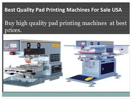 top quality color pad printers for sale new york