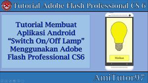 membuat aplikasi android sederhana dengan flash membuat aplikasi android switch on off l menggunakan adobe