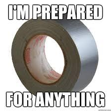 Duct Tape Meme - duct tape memes quickmeme