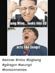 Bigbang Memes - list of synonyms and antonyms of the word seungri memes