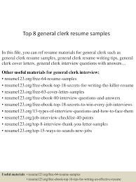 Resume For General Job by Top8generalclerkresumesamples 150425021353 Conversion Gate02 Thumbnail 4 Jpg Cb U003d1429946086