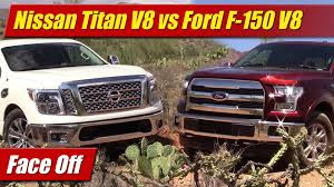 nissan titan v8 mpg face off nissan titan v8 vs ford f 150 v8 youtube