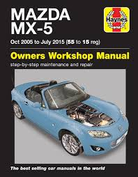 mazda mx 5 oct 05 july 15 55 to 15 haynes repair manual