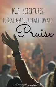 praise and thanksgiving verses 10 prayers of praise