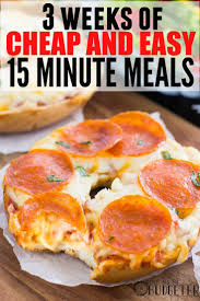 3 weeks of cheap dinners ready in 15 minutes 15 minute