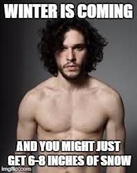 Meme Creator Winter Is Coming - jon snow topless meme generator imgflip