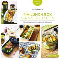 cuisine sans gluten livre livre de recette ma lunch box sans gluten ballad et vous