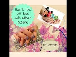 how to take off fake nail without acetone youtube