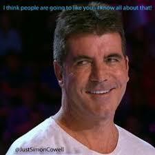 Simon Cowell Meme - ladies and gentlemen simon cowell humorous quotes pinterest