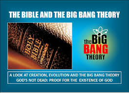 the bible and the big bang theory u2013 sermon of the week new life