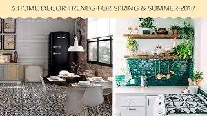 decor trends 2017 6 home decor trends for spring summer 2017 déco surfaces