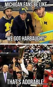 Jim Harbaugh Memes - osu ichigan urban meyer jim harbaugh buckeye board pinterest
