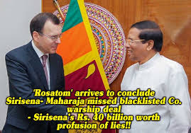 Seeking What S Your Deal Len Www Lankaenews Rosatom Arrives To Conclude Sirisena