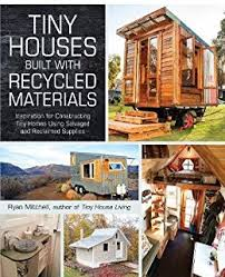 tiny homes images tiny house living ideas for building and living well in less than