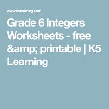 grade 6 integers worksheets free u0026 printable k5 learning