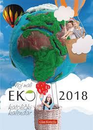 Crkveni Kalendar Za 2018 Katolicki Moj Mali Eko Katolički Kalendar 2018