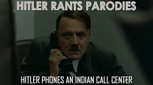 Call Center Meme - hitler phones an indian call center youtube