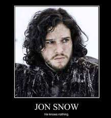 You Know Nothing Jon Snow Meme - spoiler alert let s remember kit harington and forget jon snow